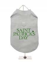 ''St. Patrick: St. Patricks Day'' Harness-Lined Dog T-Shirt